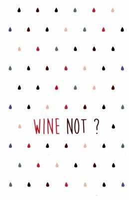 Wine not?, carte postale
